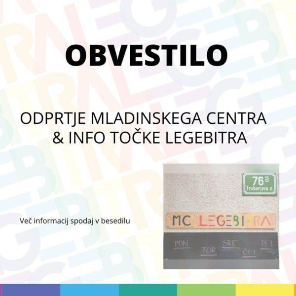 OBVESTILO O ODPRTJU MLADINSKEGA CENTRA LEGEBITRA & INFO TOČKE LEGEBITRA